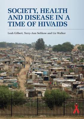 Picture of Society, health and disease in a time of HIV/AIDS : An introductory reader for practitioners and scholars of health