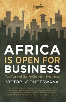 Picture of Africa is open for business : Ten years of game-changing headlines