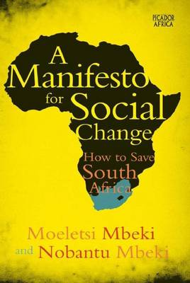 Picture of A manifesto for social change : How to save South Africa