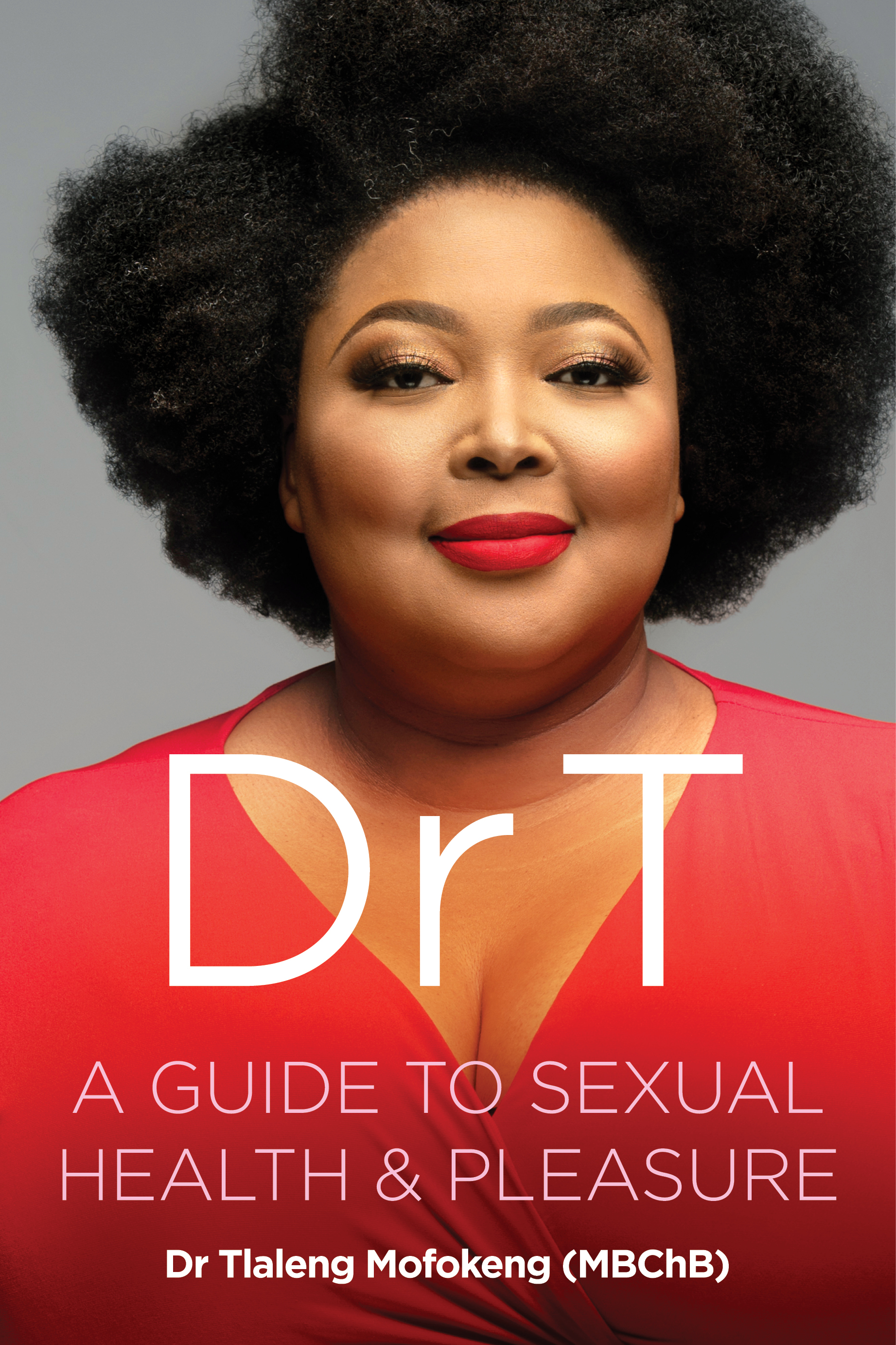 Picture of Dr T : A Guide to Sexual Health and Pleasure