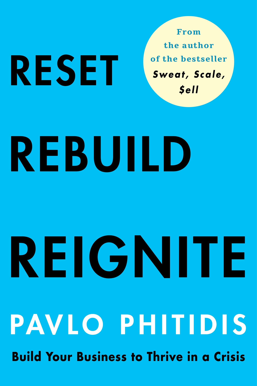 Reset Rebuild Reignite