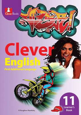 Picture of Clever English: Gr 11: Learner's book : First additional language