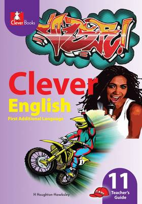Picture of Clever English: Gr 11: Teacher's guide : First additional language