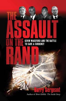 The assault on the Rand