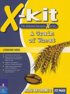 Picture of A Grain of Wheat: X-Kit Study Guide : Grade 10, Grade 11, Grade 12