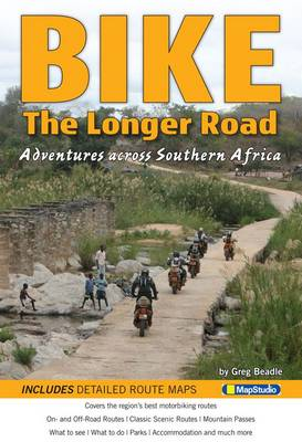 Picture of BIKE - The longer road : Adventures across Southern Africa