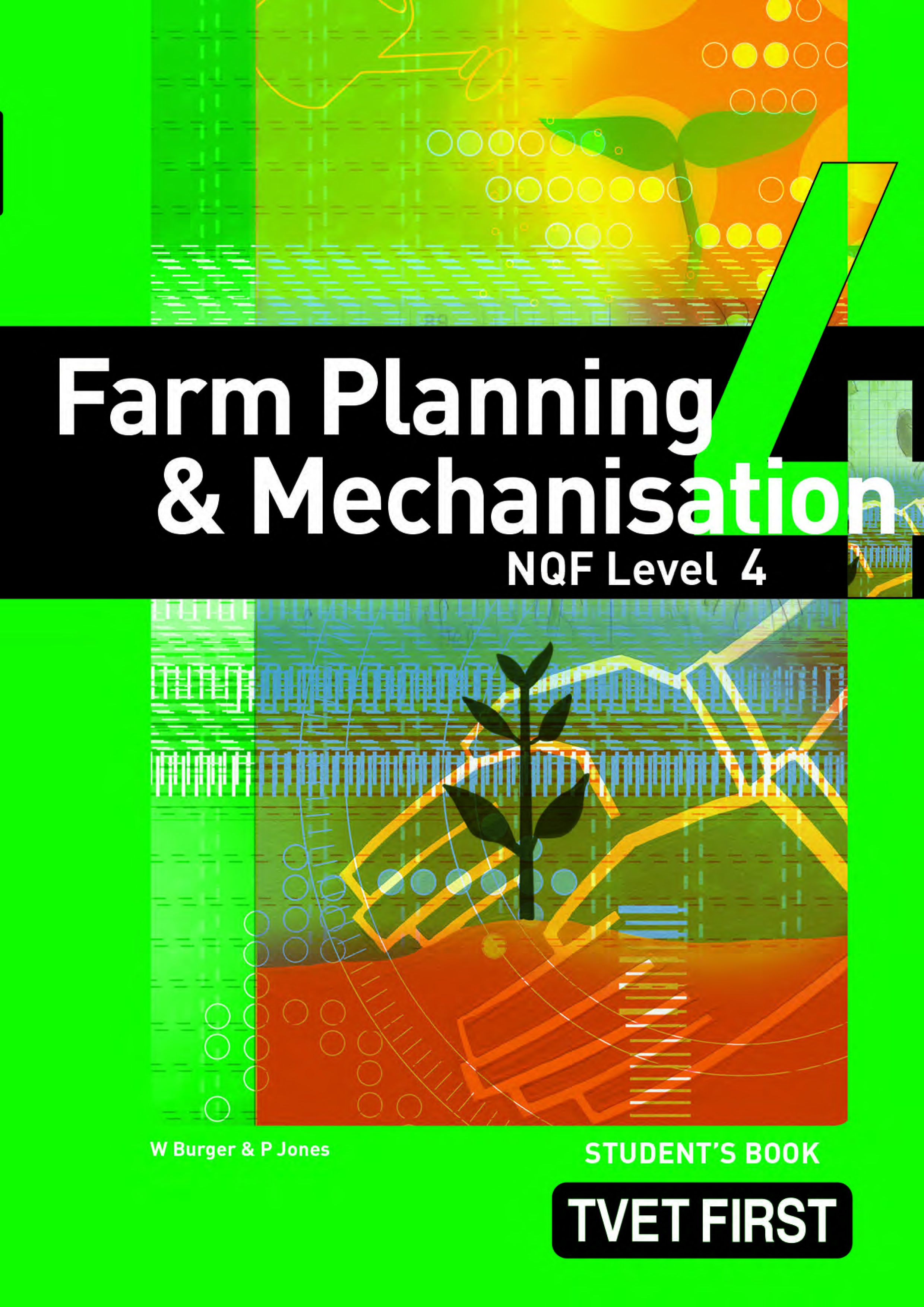 Picture of Farm Planning & Mechanisation NQF4 Student's Book