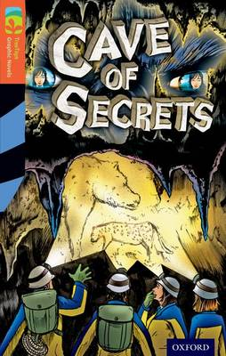 Oxford Reading Tree TreeTops Graphic Novels: Level 13: Cave Of Secrets