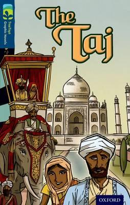 Oxford Reading Tree TreeTops Graphic Novels: Level 14: The Taj