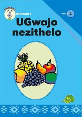 Picture of UGwajo Nezithelo : Ibanga 2 : Incwadi 4 : Foundation phase
