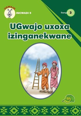 Picture of UGwajo uxoxa izinganekwane: Gr 3: Graded reader 5 : Foundation phase