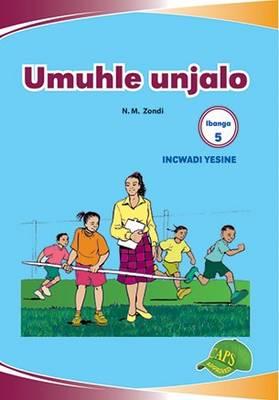 Picture of Umuhle Unjalo : Ibanga 5 : Incwadi Yesine