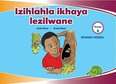 Izihlahla Ikhaya Lezilwane : Ibanga 6 : Incwadi Yesibili