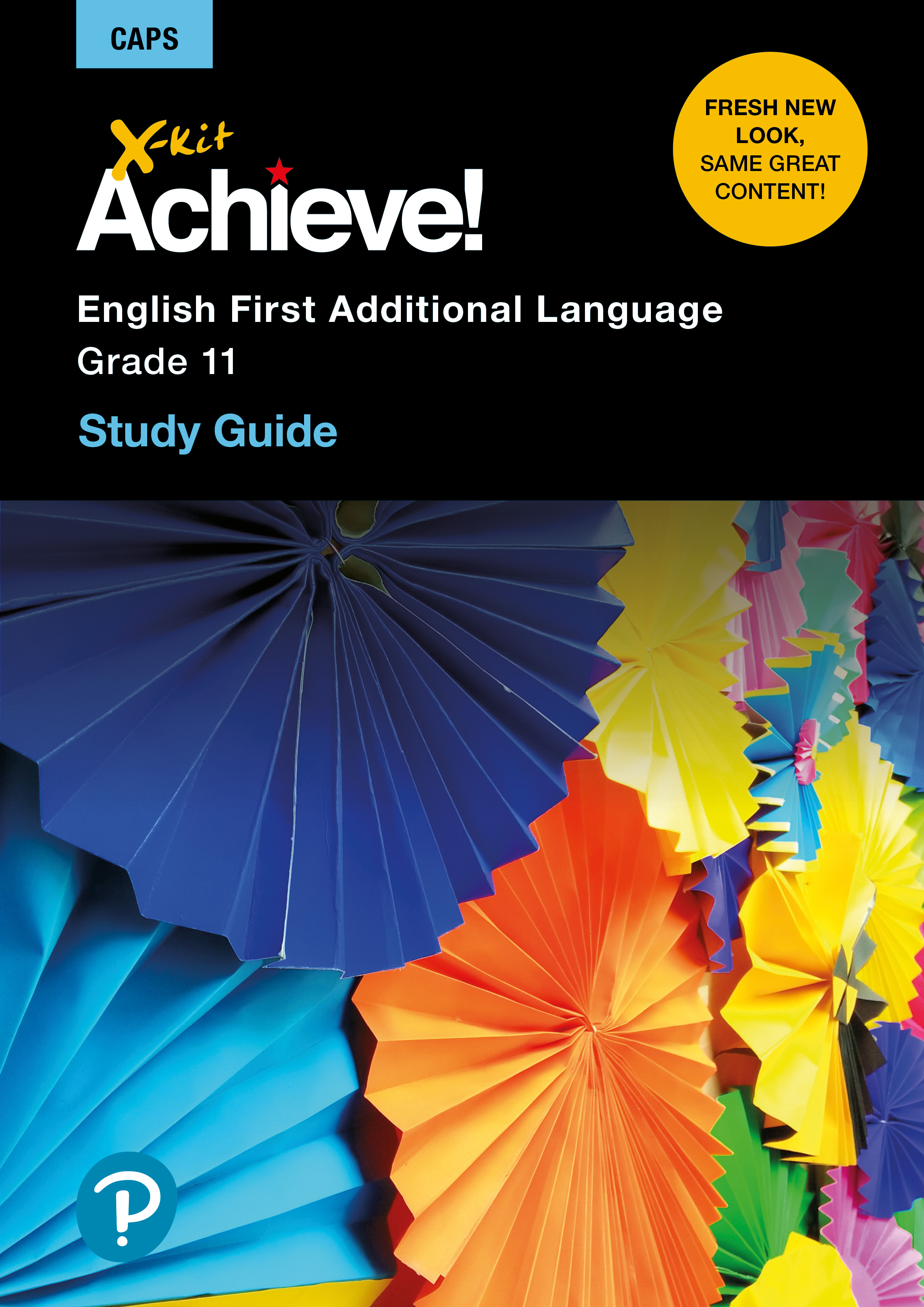 X-Kit Achieve! English First Additional Language : Grade 11 : Study Guide