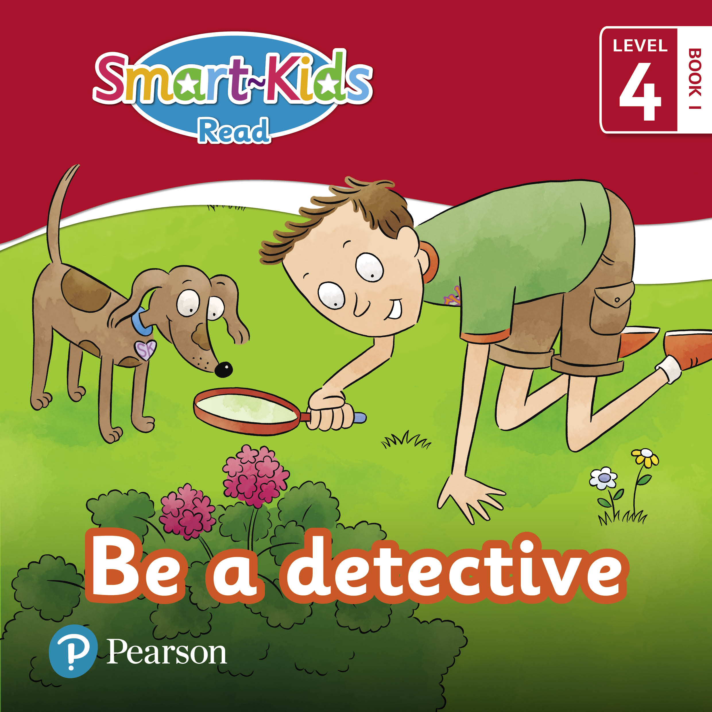 Smart-Kids Read: Be a detective: Grade R, Grade 1, Grade 2
