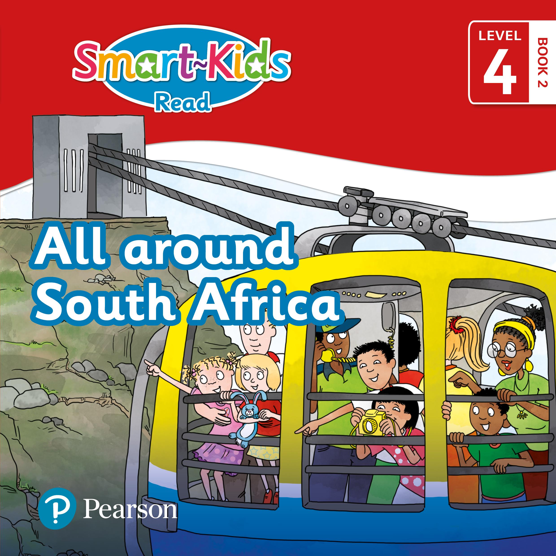 Smart-Kids Read: All around South Africa : Grade R, Grade 1, Grade 2