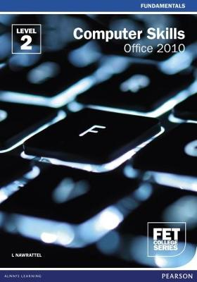 Computer Skills Office 2010: Level 2: Student's Book
