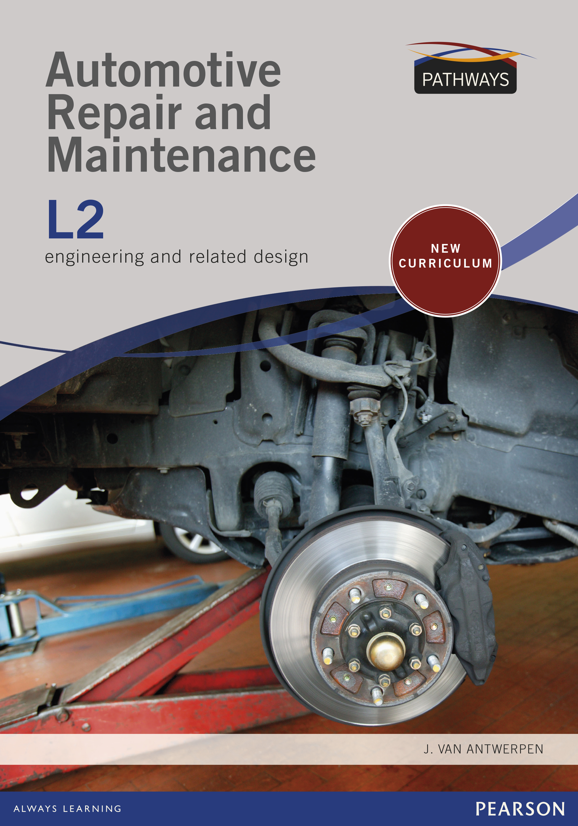 Pathways to Automotive Repair and Maintenance: Level 2: Student's Book