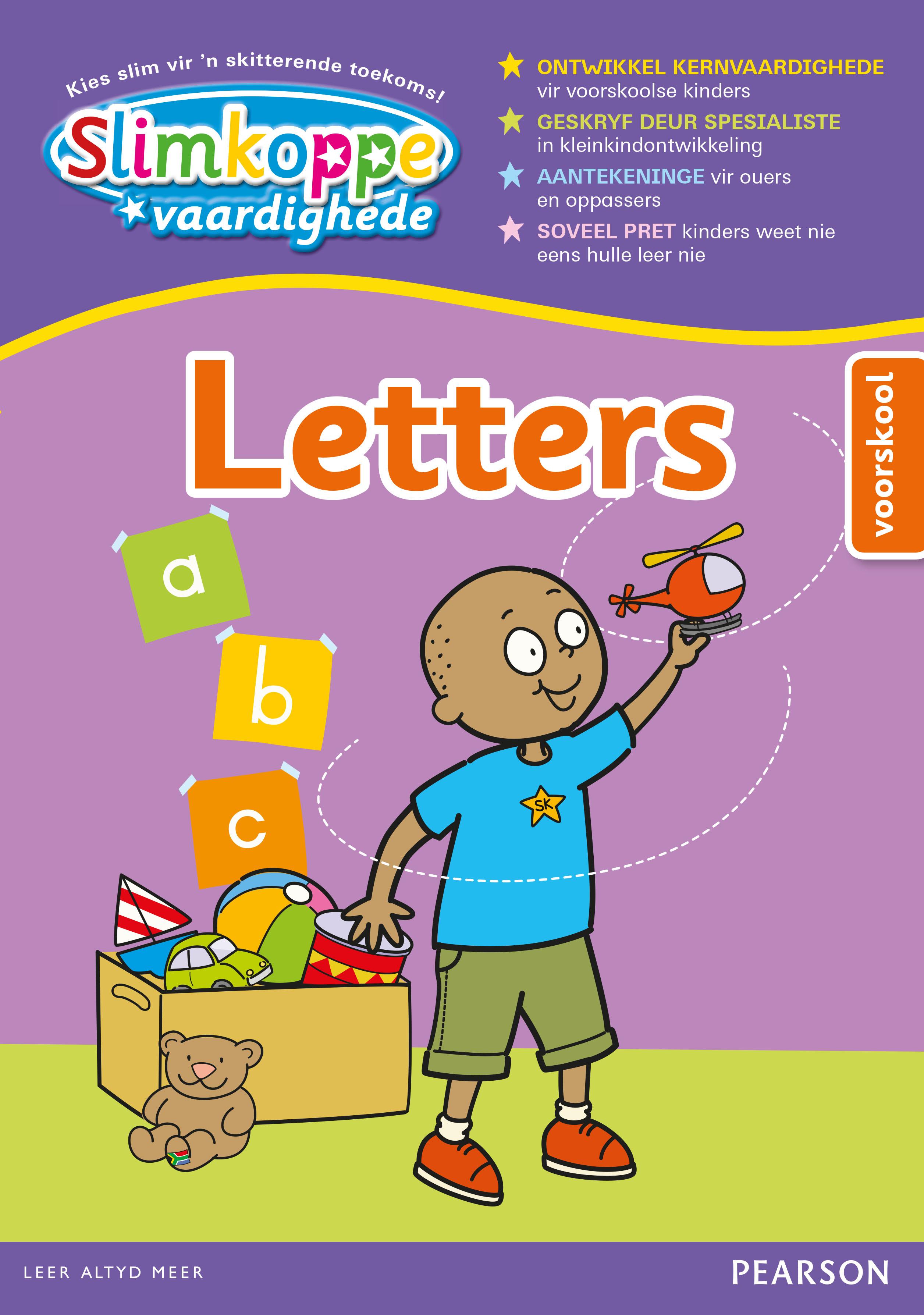 Slimkoppe vaardighede: Letters (voorskool): Graad R