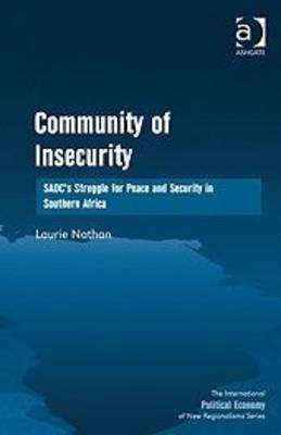 Community of insecurity : SADC's struggle for peace and security in Southern Africa