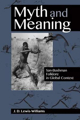 Picture of Myth and meaning : San-Bushman folklore in global context