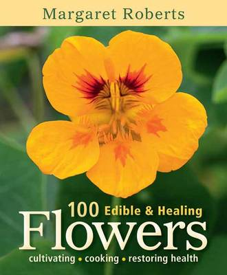 Picture of 100 edible & healing flowers