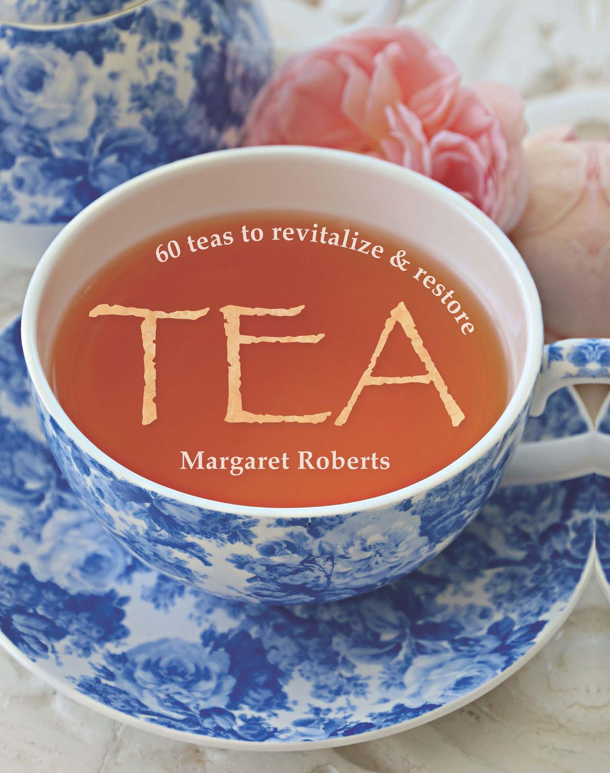 Picture of Tea : 60 Teas to revitalize & restore