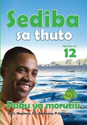Picture of Sediba Sa Thuto: Mphato wa 12: Puku ya morutisi
