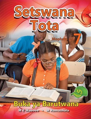 Picture of Setswana Tota : Mophato wa 7 : Buka ya Barutwana