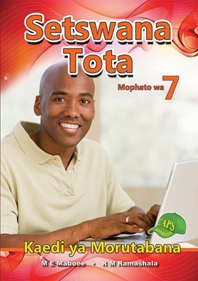 Picture of Setswana Tota : Mophato wa 7 : Kaedi ya Morutabana