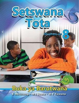 Picture of Setswana Tota : Mophato wa 8 : Buka ya Barutwana