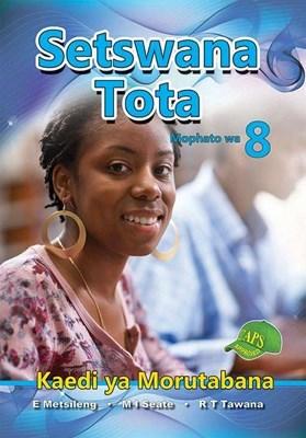 Picture of Setswana Tota : Mophato wa 8 : Kaedi ya Morutabana