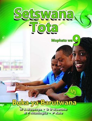 Picture of Setswana Tota : Mophato wa 9 : Learners Book