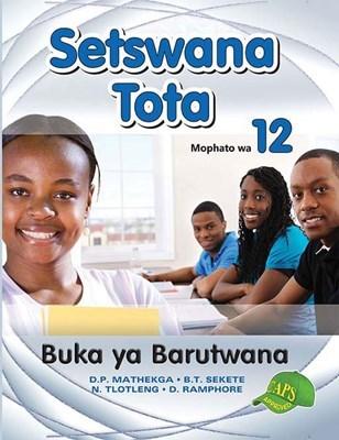 Picture of Setswana Tota : Mophato wa 12 : Buka ya Barutwana