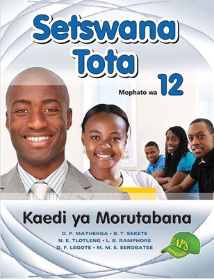 Picture of Setswana Tota: Mophato wa 12: Kaedi ya Morutabana