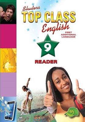 English first additional language : Grade 9 : Reader