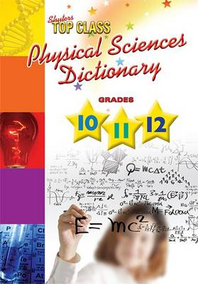 Picture of Physical sciences dictionary : Grade 10 - 12