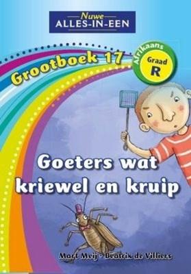 Picture of Alles-in-een: Goeters wat kriewel en kruip : Grootboek 17 : GraadR