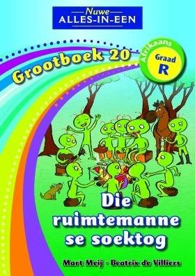 Picture of Alles-in-een: Die ruimtemanne se soektog : Grootboek 20 : GraadR