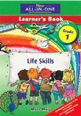New all-in-one life skills : Gr 1: Learner's book
