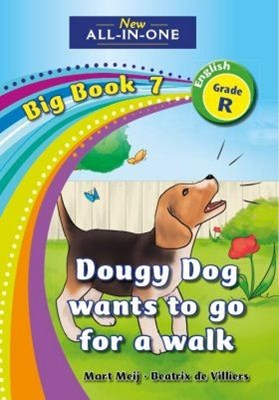 Picture of All-in-one: Doughie dog to go for a walk : Big book 7 : Grade R