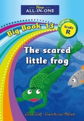 Picture of All-in-one: The scared little frog : Big book 13 : Grade R