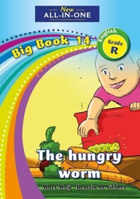 Picture of All-in-one: The hungry worm : Big book 14 : Grade R