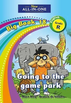 Picture of All-in-one: Going to the game park : Big book 18 : Grade R