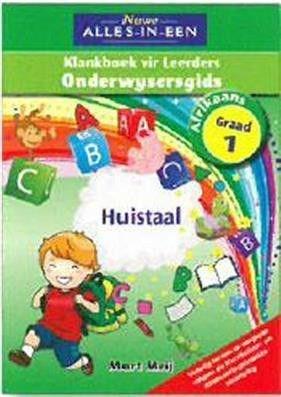Nuwe alles-in-een klankeboek : Gr 1: Onderwysersgids : Huistaal