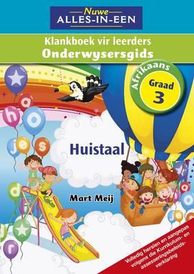 Picture of Nuwe alles-in-een Afrikaans klankeboek : Gr 3: Onderwysersgids : Huistaal