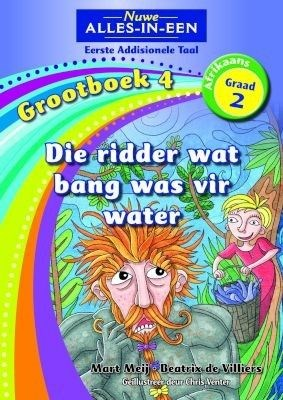 Picture of All-in-one: The knight who was scared of water : Big book 4 : Grade 2 : First additional language