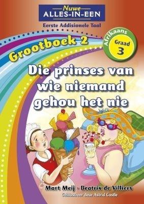 Picture of Die prinses van wie niemand gehou het nie : Eerste addisionele huistaal