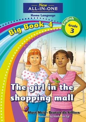 Picture of All-in-one: The girl in the shopping mall : Big book 4 : Grade 3 : Home Language