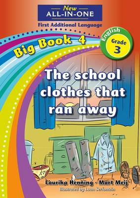 Picture of All-in-one: The school clothes that ran away : Big book 4 : Grade 3: Reader : First additional language